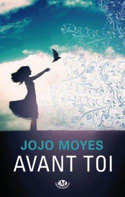 """""""Avant toi"""" de Jojo MOYES"""