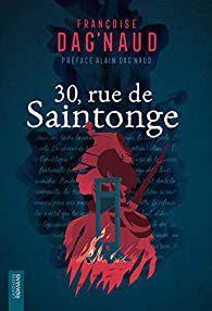 30 rue de Saintonge de Françoise Dag'Naud