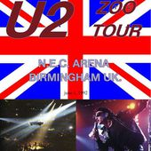 U2 -ZOO TV Tour -01/06/1992 -Birmingham - Angleterre - National Exhibition Centre - U2 BLOG