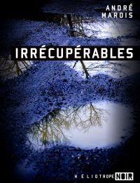 Irrécupérables (CR)