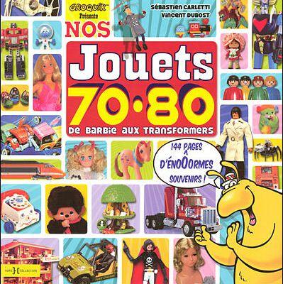 Les jouets de notre enfance