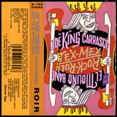 "Joe ""king"" Carrasco and the El Molino Band - l'oreille cassée"