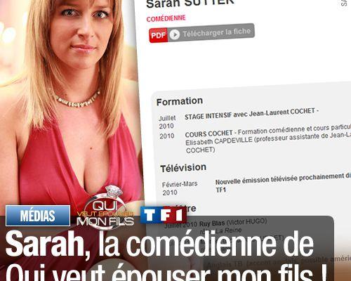 Sarah, la comédienne de Qui veut épouser mon fils !