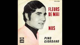 """Pino Giordano, un chanteur belge des années 1960 et 1970 avec son 45 tours emblématique """"nus"""" et """"fleurs de mai"""""""