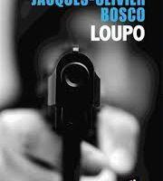 """Loupo"", de Jacques-Olivier Bosco"