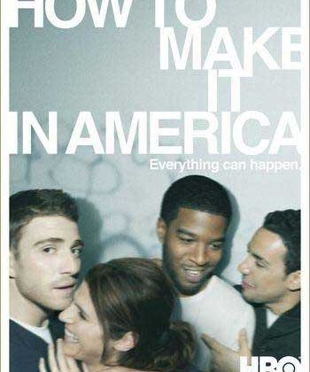Séries, ton classement... : How to make it in America, saison 1.