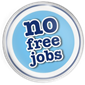 RT @e44o: Please help support #nofreejobs, add a...