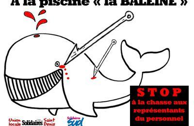 STOP à la chasse aux représentants du personnel à la piscine la Baleine. Rassemblement de soutien vendredi 12 février à 17h