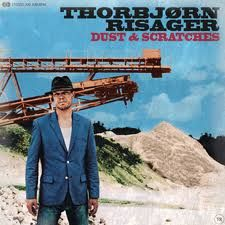 Thorbjorn Risager - Dust and scratches (2011)