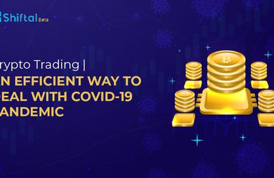 How Can a Buy & Sell Cryptocurrency Platform Help Make Money Amidst Covid-19 Pandemic?