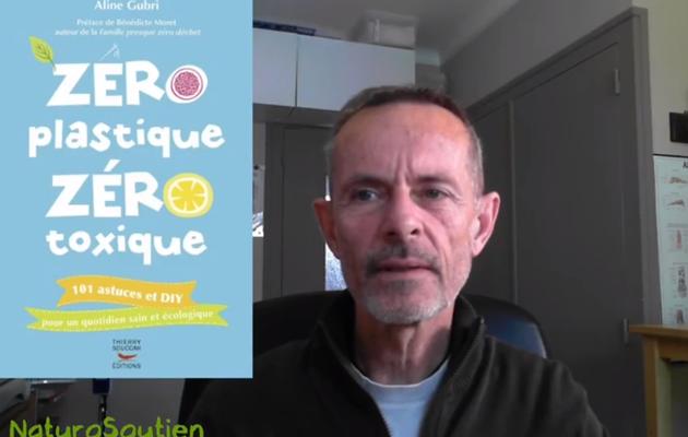 Vidéo de résumé du LIVRE: Zéro plastique, zéro toxique