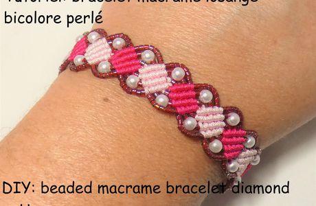 Tutoriel et patron: bracelet macramé losange bicolore perlé