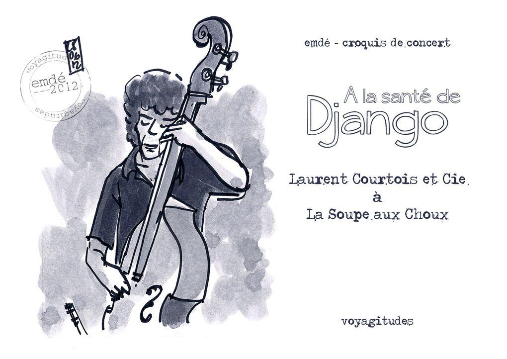 A la Santé de Django / Croquis de concert