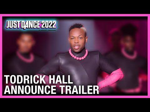 [ACTUALITE] JUST DANCE 2022 - ASSOCIE AU CÉLÈBRE CHANTEUR, DANSEUR ET CHORÉGRAPHE TODRICK HALL