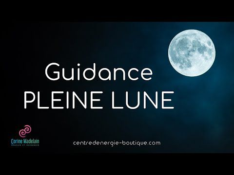 Guidance Pleine Lune 27 avril 2021