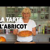 La tarte à l'abricot : rapide et facile | En cuisine avec Sophie