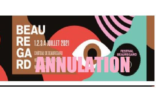 ⛔ ANNULATION Festival Beauregard 2021 ...