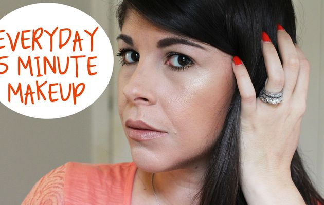 My Everyday 5 Minute Makeup Routine