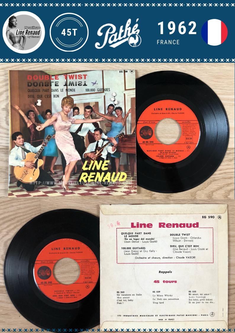45 TOURS: 1962 Pathé - 45 EG 590 - Line Renaud Double Twist