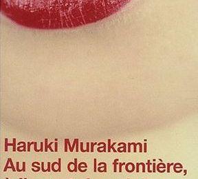 Au sud de la frontière, à l'ouest du soleil _ Haruki Murakami