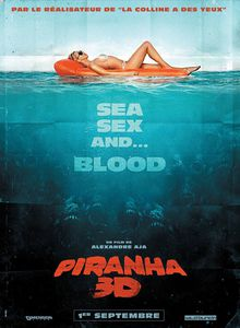 Piranha 3D : Sea, sex and gore!