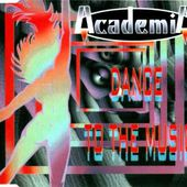 Academia - Dance To The Music (Radio Mix)