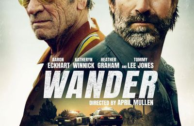 Wander (BANDE-ANNONCE) avec Tommy Lee Jones, Aaron Eckhart, Heather Graham