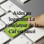Aides au logement Le simulateur de la Caf est lancé