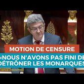 """MOTION DE CENSURE : """"Nous n'avons pas fini de détrôner les monarques"""""""