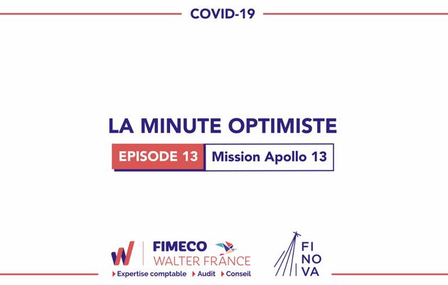 La Minute Optimiste - Episode 13 !
