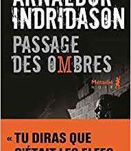 Passage des ombres / Arnaldur Indridason