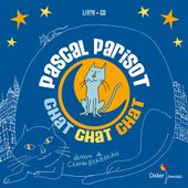 Chat Chat Chat (CD) - Didier Jeunesse