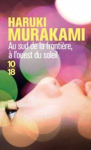 Au sud de la frontière, à l'ouest du soleil – Haruki Murakami