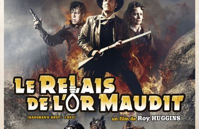 Le relais de l'or maudit