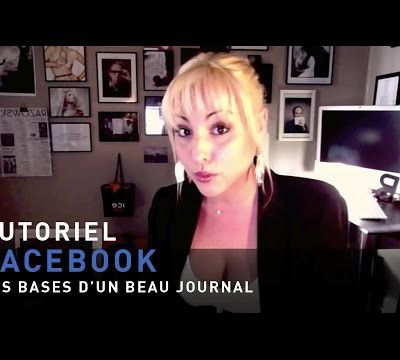 Tutoriel Facebook - Optimiser son Journal