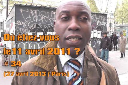 Où étiez-vous le 11 avril 2011 ? # 34