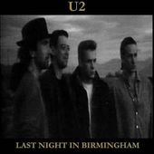 U2 -Joshua Tree Tour -04/08/1987 -Birmingham -Angleterre -National Exhibition Centre - U2 BLOG