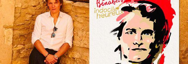 """Bénabar dévoilera demain sur France Bleu son nouvel album """"Indocile heureux"""""""