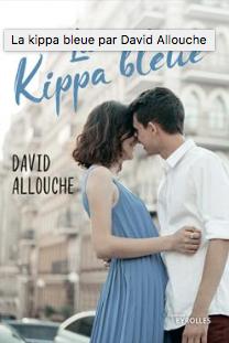 La kippa bleue - David Allouche