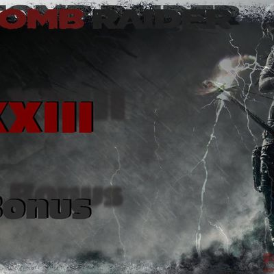 XXIII Bonus video interview_Tomb Raider 2013