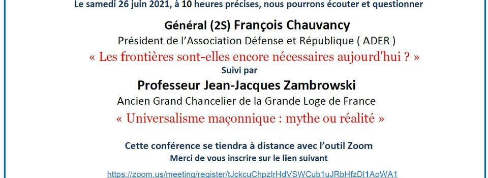 UM : Frontières et / ou Universalisme Maçonnique le samedi 26 juin 2021 à 10 heures par Zoom.