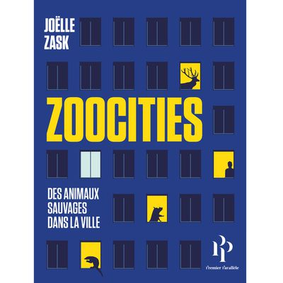 Zoocities de Joëlle Zask