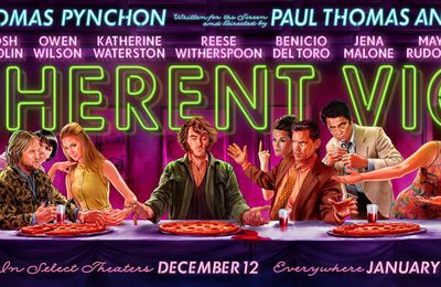 INHERENT VICE  de Paul Thomas Anderson, hippie forever [3.5/5]