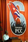 Raul Castro : Conclusions du VI Congrès du Parti Communiste de Cuba