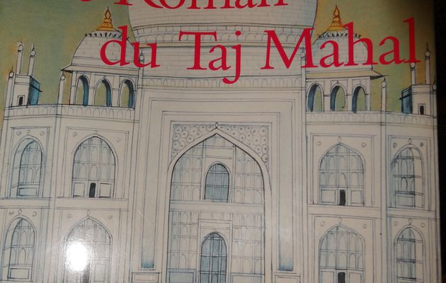 Le Roman du Taj Mahal de Catherine Clément