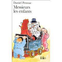 Messieurs les enfants, Daniel Pennac
