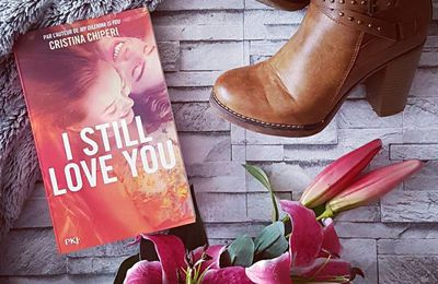I still love you -  Cristina Chiperi