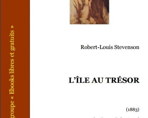 L'île au trésor, de Robert Louis Stevenson — L'art du classique roman d'aventure !