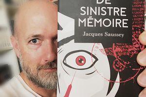 De sinistre mémoire, Jacques Saussey
