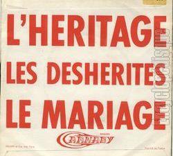 """les déshérités, une formation française des années 1960 avec les auteurs compositeurs daniel hortis et carole leresche pour """"l'héritage"""" et """"le mariage"""""""